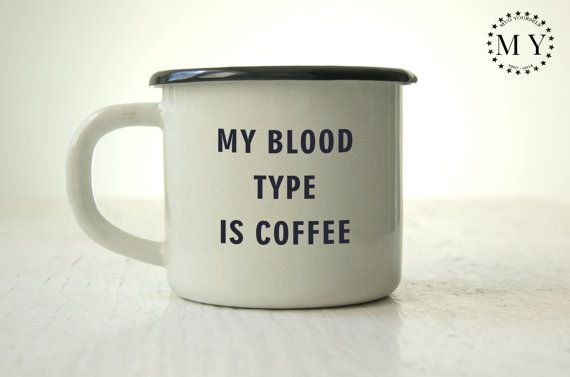 COFFEE CUP Custom Engraved Metal MUG Personal Tumbler with Sentence: My Blood Type Is Coffee