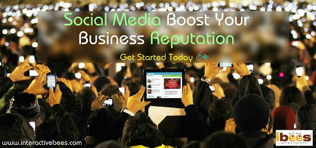 How can social media enhance your business reputation amongst potential or existing customers online: