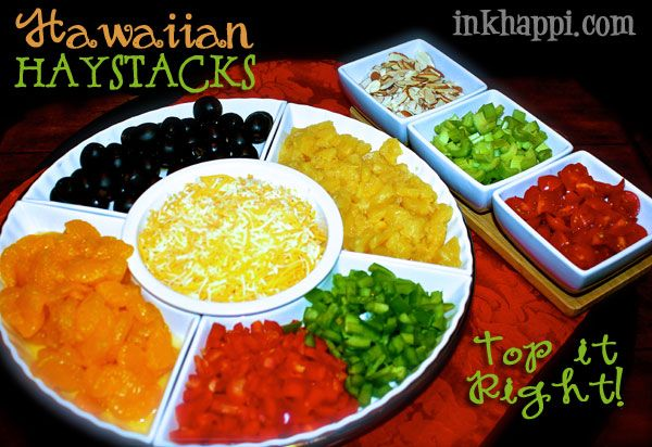 Hawaiian Haystacks recipe and topping ideas. Gotta TOP it right!
