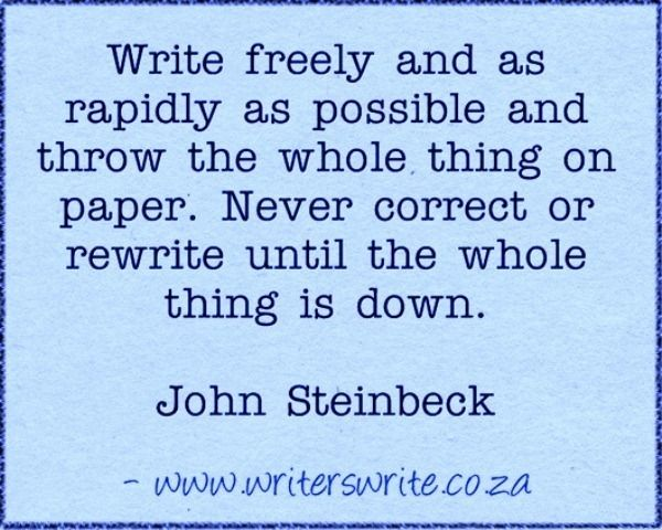 Need to stop self-editing as I go...Quotable - John Steinbeck - Writers Write Creative Blog