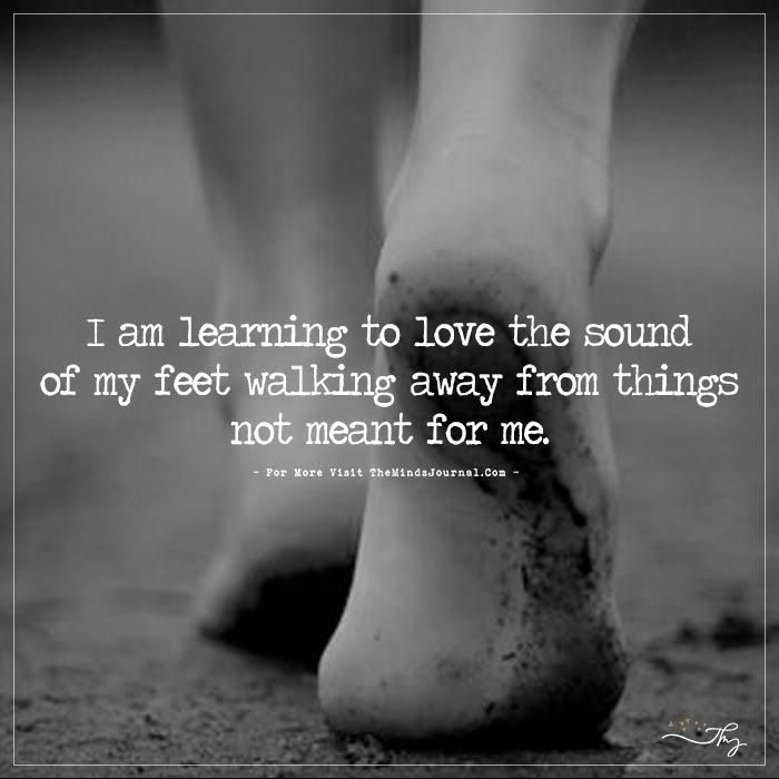 I'm learning to love the sound of my feet... - https://themindsjournal.com/im-learning-to-love-the-sound-of-my-feet/