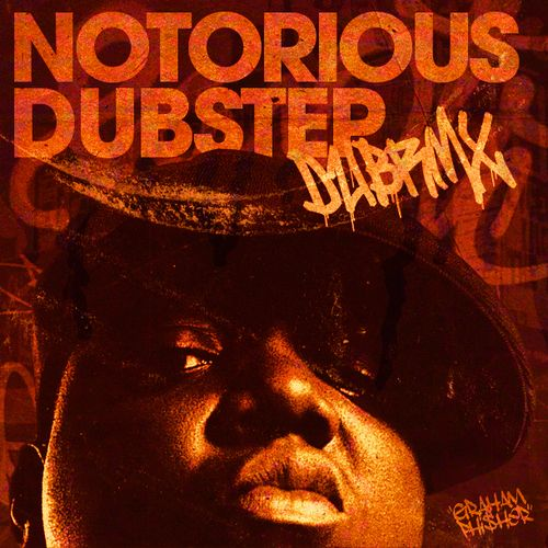 Notorious BIG � Dubstep, 12 Finely Executed Dubstep Remixes Compiled By DUBRMX.COM, from producers Wujabes, Superginger, Minnesota, King Arthur, Dons, StephanJacobs, Lorn, FadedDerivatives, Getter, Antiserum, and SneakyPete.