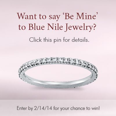 """Click this pin to enter the """"Be Mine"""" Pin to Win presented by Blue Nile. Win up to $3000.00 USD in jewelry from Blue Nile"""
