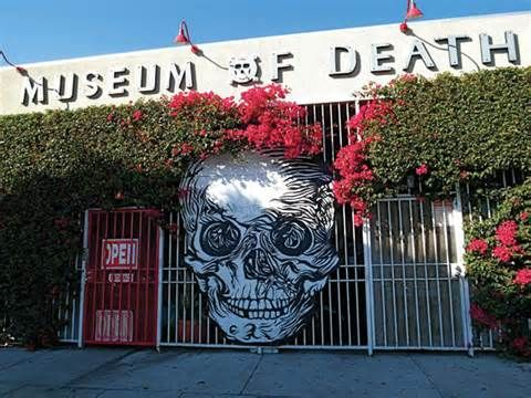 Museum of Death is a museum located in Los Angeles. It was established in June 1995. At that time it was located in San Diego, but in 2000 its owners moved it to Hollywood. The museum focuses on death & related topics, including funeral, murder & capital punishment.