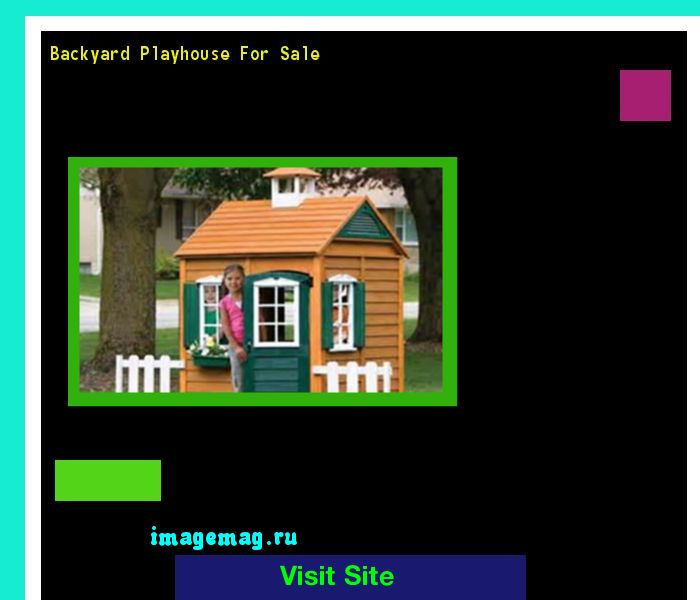 Backyard Playhouse For Sale 210700 - The Best Image Search