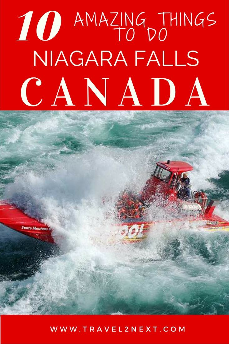10 amazing ways to experience Niagara Falls in Canada.