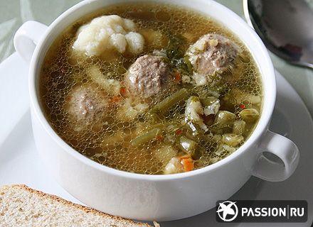 Суп с фрикадельками и цветной капустой | passion.ru