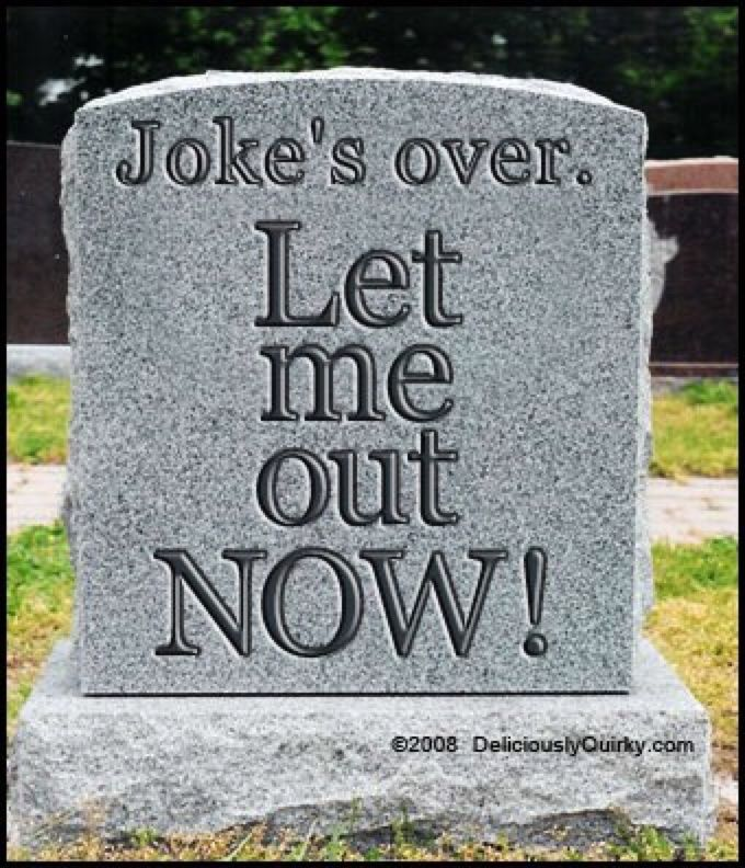 Tombstone Quotes Funny: Funny Tombstones, Epitaphs, Last Words