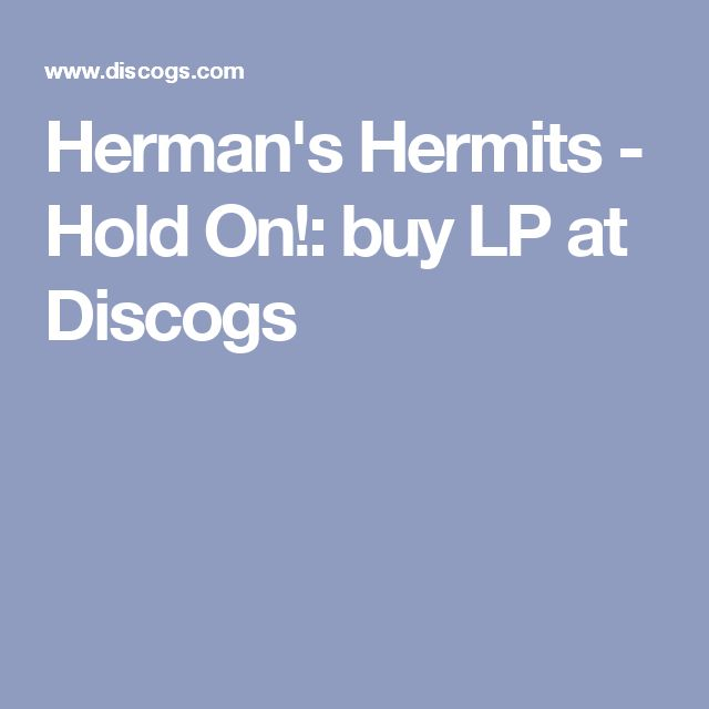 Herman's Hermits - Hold On!: buy LP at Discogs