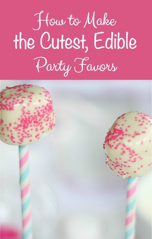 How to Make the Cutest, Edible Party Favors