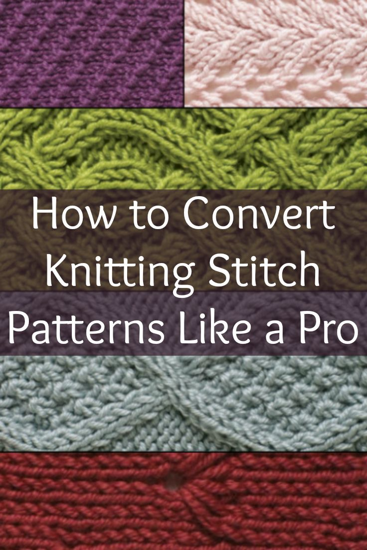 Best 25 knitting stitch patterns ideas on pinterest knit how to convert knitting stitch patterns like a pro bankloansurffo Images