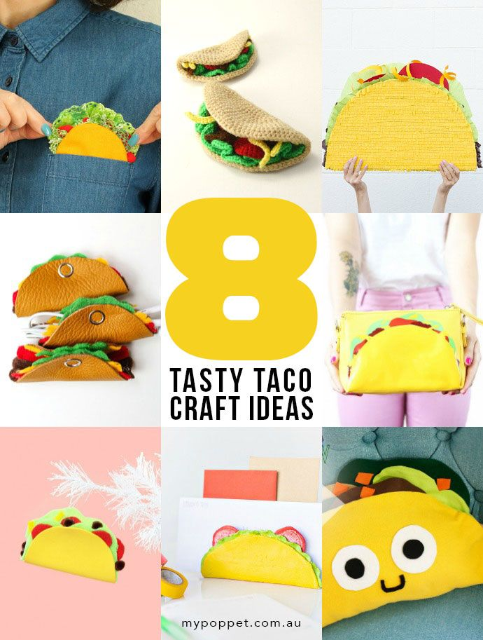 Taco 'bout Fun! 8 Tasty Taco Craft Ideas | My Poppet Makes