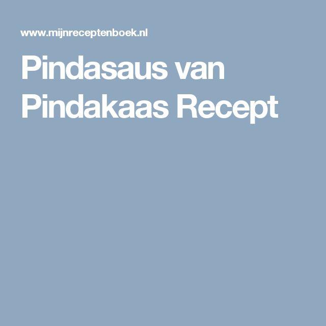 Pindasaus van Pindakaas Recept