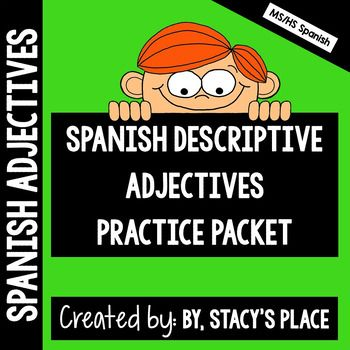 "This packet contains a reference guide with the most commonly used Spanish adjectives and practice worksheets.Page 1: Adjectives Reference GuidePage 2: Write the opposite of each adjective listed.Page 3: Draw a self-portrait and write a paragraph about your physical attribute and personality.Page 4: Fill in the blank with the correct form of the verb ""ser"".Page 5: Translate the sentences from Page 4.Page 6: Write the plural forms of the adjectives listed."
