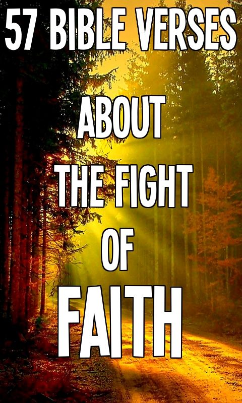 Read More = http://bible.knowing-jesus.com/topics/Fight-Of-Faith