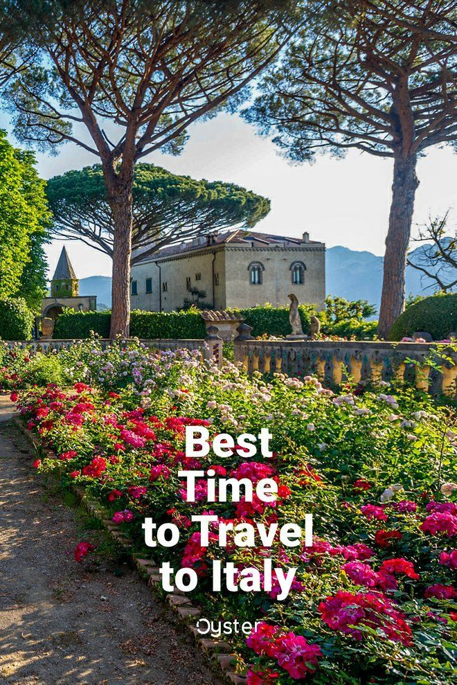 Best Time To Visit Italy 2019 The Best Time to Visit Italy in 2019 | Italy Travel | Italy travel