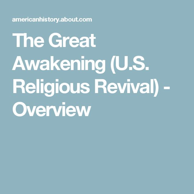 The Great Awakening (U.S. Religious Revival) - Overview