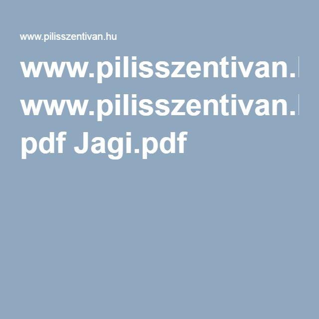 www.pilisszentivan.hu pdf Jagi.pdf