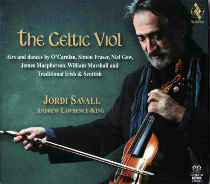 Jordi Savall - Andrew Lawrence-King - The Celtic Viol - AliaVox, 2009