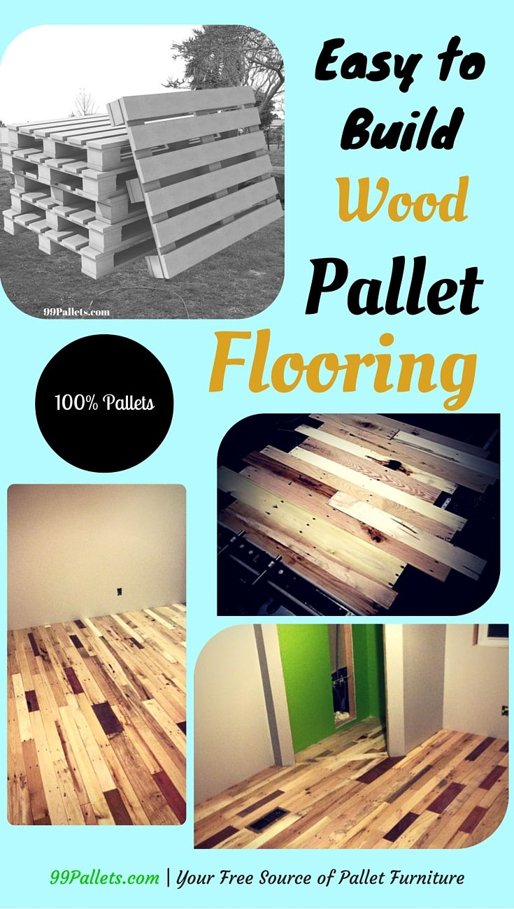 Pallet Flooring : Easy to Build at no Cost | 99 Pallets