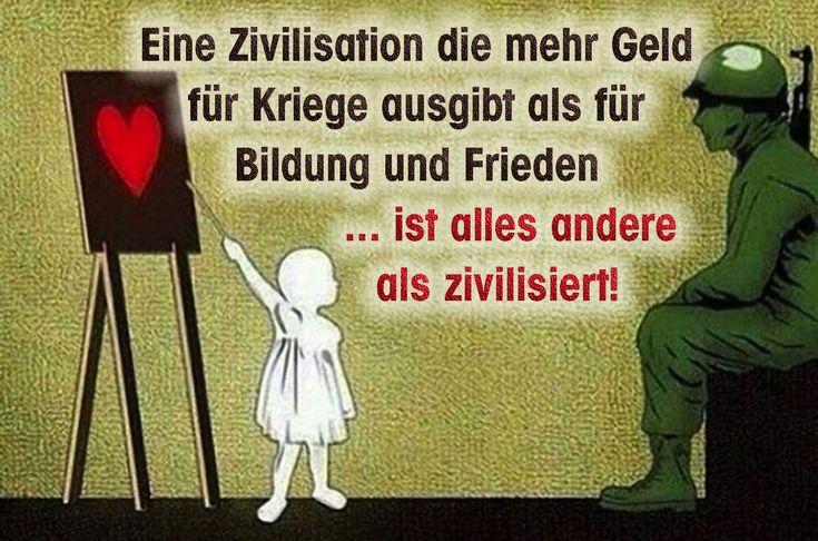 Aufrüstung Eine_Zivilisation_die_mehr_Geld_fuer_Kriege_ausgibt_als_fuer_Bildung_und_Frieden_ist_alles_andere_als_zivilisiert_qpress