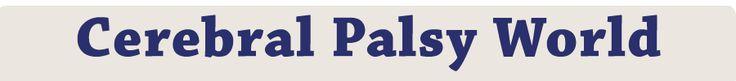 Cerebral Palsy World http://cerebralpalsyworld.com/cp_education.aspx