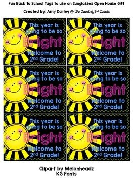 These CUTE tags can be used with sunglasses or glow sticks for a back to school gift or open house gift for students.If you love these, please consider giving feedback! :)Visit my blog at The Land of 2nd Gradehttp://thelandof2ndgrade.blogspot.com