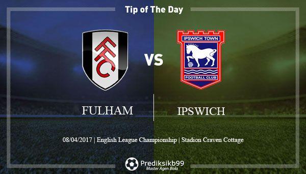 Prediksi Fulham vs Ipswich, Prediksi Fulham vs Ipswich08 April 2017, Prediksi Bola Fulham vs Ipswich, Prediksi Skor Fulham vs Ipswich, Pasaran Bola Fulham vs Ipswich