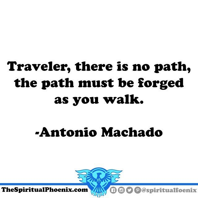 #AntonioMachado #philosophy #spirituality #spiritual #quote #quotes #traveler #travel #thepath #path #walk #keepgoing