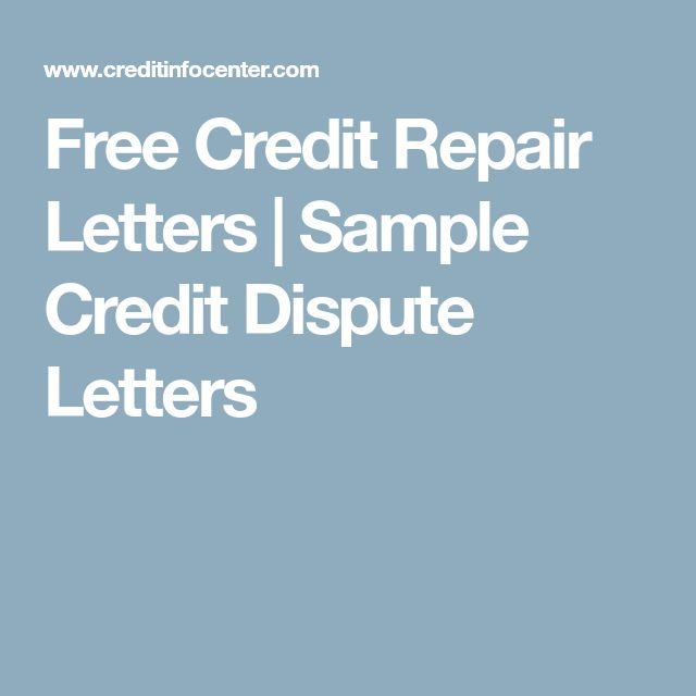 Free Credit Repair Letters | Sample Credit Dispute Letters