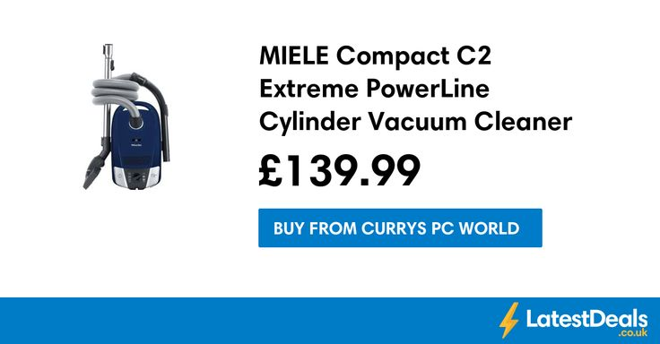 MIELE Compact C2 Extreme PowerLine Cylinder Vacuum Cleaner *HALF PRICE* Free C+C, £139.99 at Currys PC World