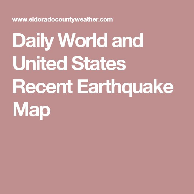 Daily World and United States Recent Earthquake Map