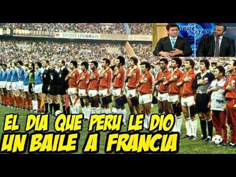 Tv Perú Deportes: El día que Perú le dio un Baile a Francia en el año 82 // COKI GONZALES - YouTube