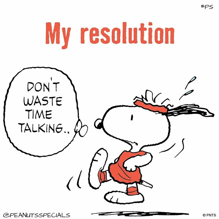 #snoopy my resolution: don't waste time talking