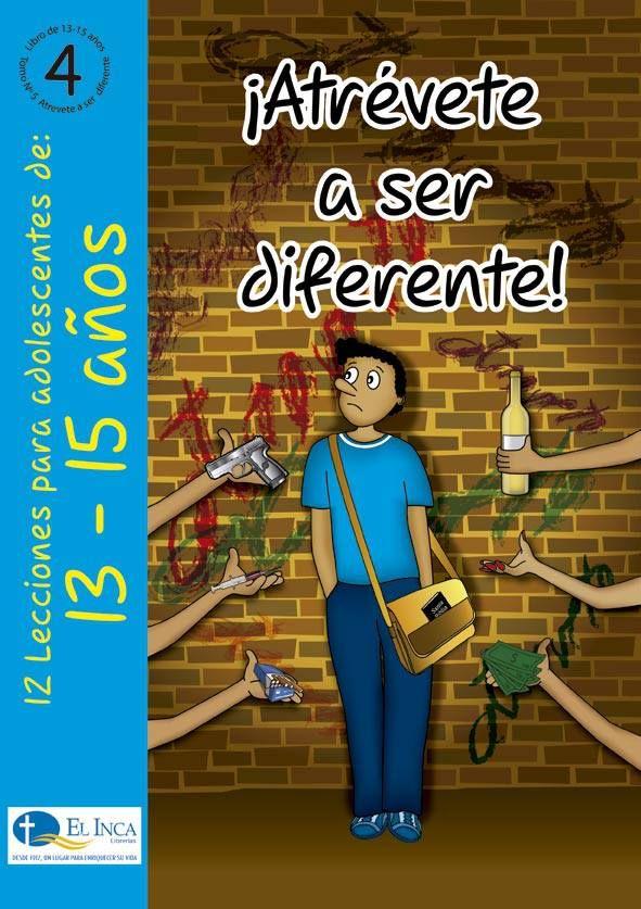 Manuales para la Escuela Dominical, para 10-12 años, de Editorial Buena Tierra, parte de las Librerías El Inca, Perú. #4 Enseñanzas prácticas para ser diferentes en este mundo imperfecto.