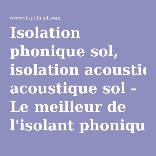 isolation phonique sol isolation acoustique sol le meilleur de lisolant phonique sol - Isolation Phonique Du Sol D Un Appartement