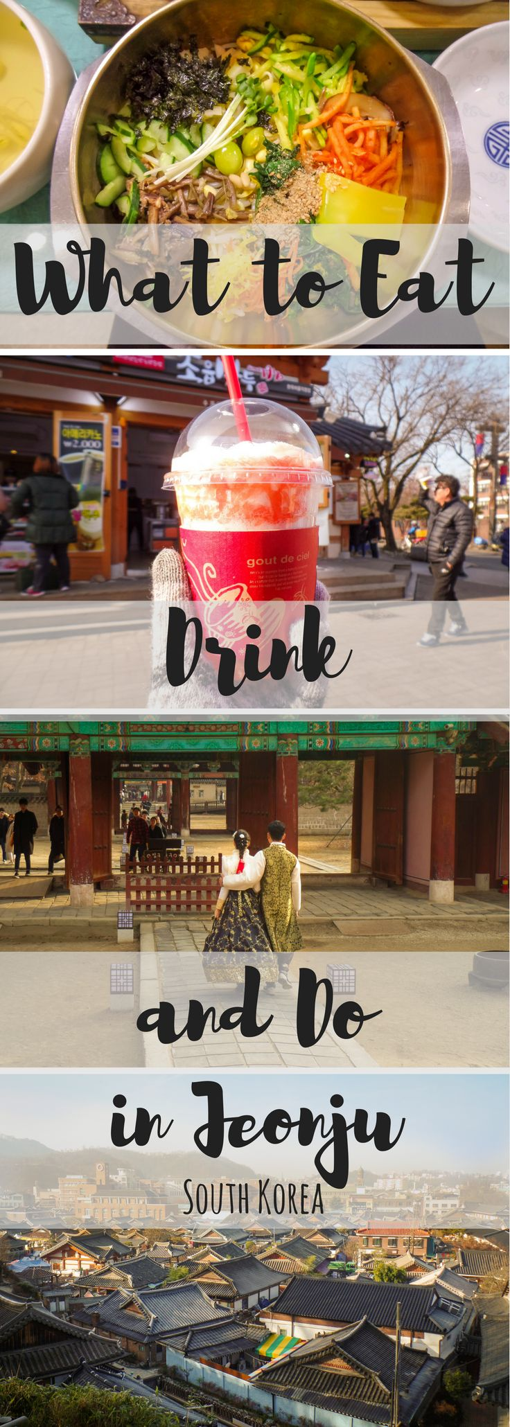 What to Eat, Drink and Do in Jeonju