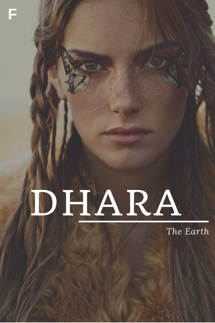Dhara meaning The Earth Sanskrit names D baby girl names D