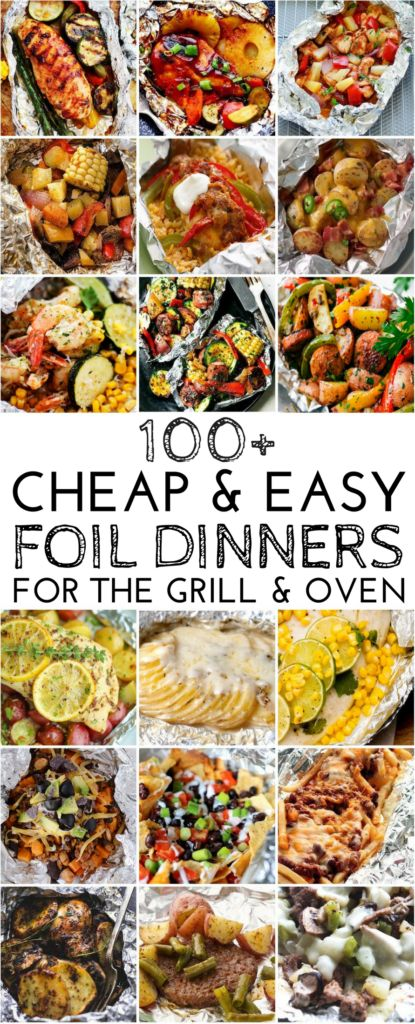 100 Cheap and Easy Foil Pack Dinners