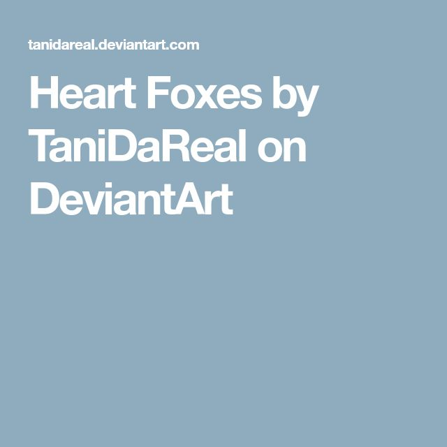 Heart Foxes by TaniDaReal on DeviantArt
