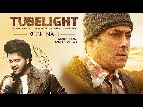 ■ Song: Kuch Nahi ■ Film: Tubelight ■ Singer: Javed Ali ■ Lyrics: Amitabh Bhattacharya  ■ Music: Pritam Chakraborty ■ Music Label: S...