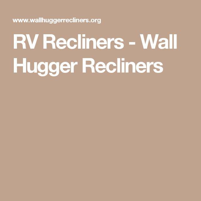 RV Recliners - Wall Hugger Recliners