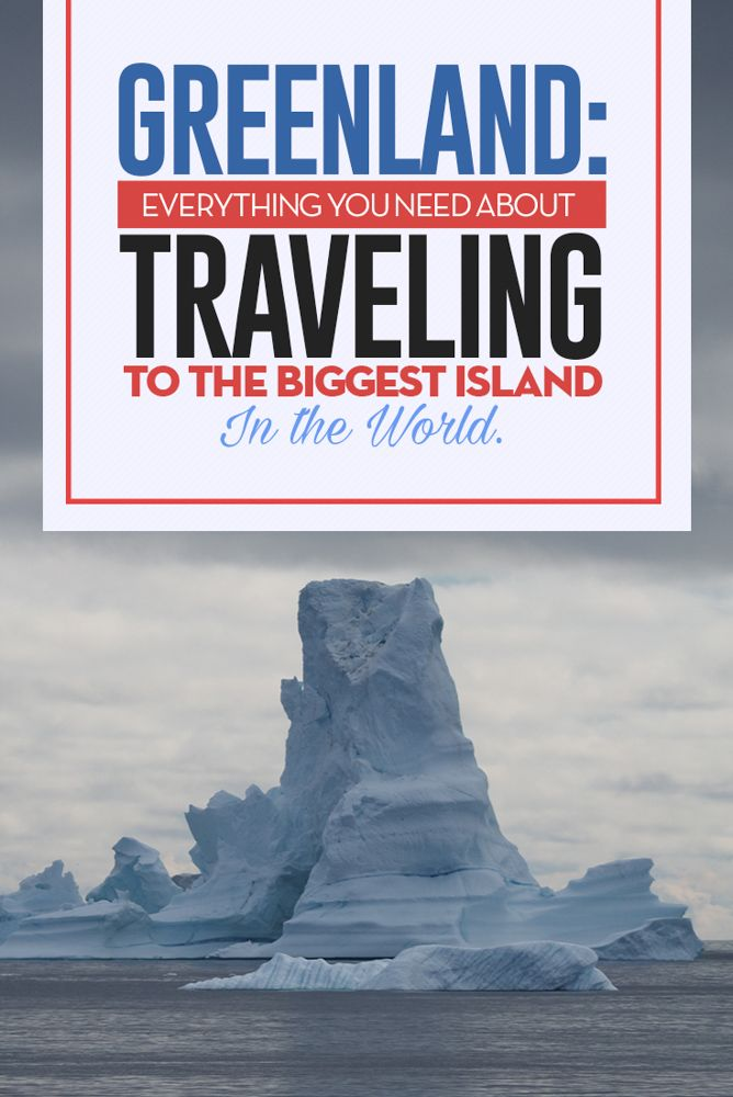 Ultimate Guide to Greenland the biggest island in the world, from hiking, icebergs, transportation. #greenland #travel #blog #blogger #naturephotography
