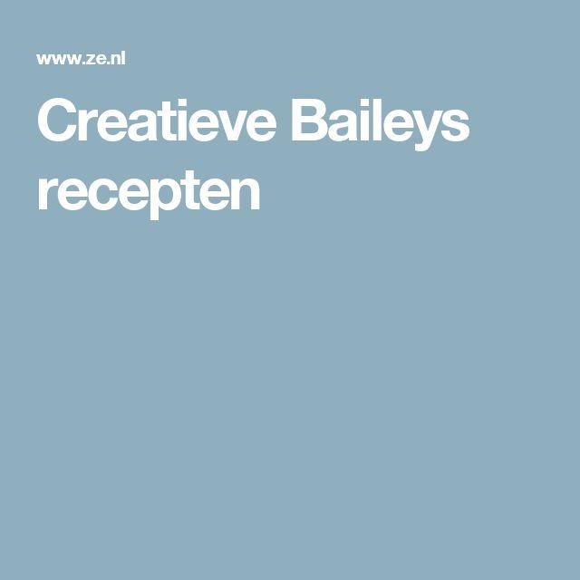 Creatieve Baileys recepten