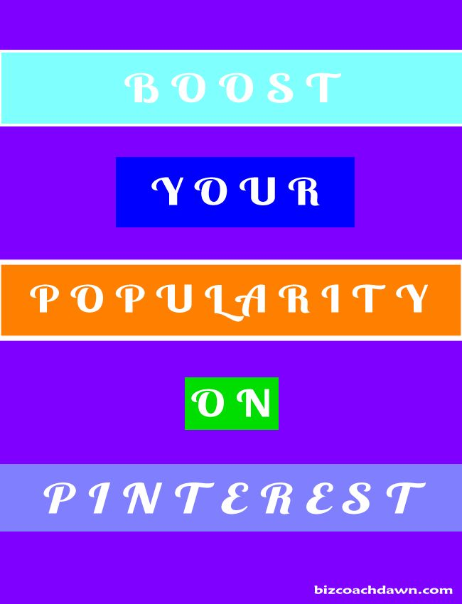 Boost your Popularity on Pinterest. Discover the secrets to getting more followers and building your audience on the platform that drives enormous traffic back to your blog or website. Having a great strategy makes all the difference when it comes to Pinterest. http://bizcoachdawn.com/ boost-your-pinterest-popularity/ #Pinterest #strategy #followers