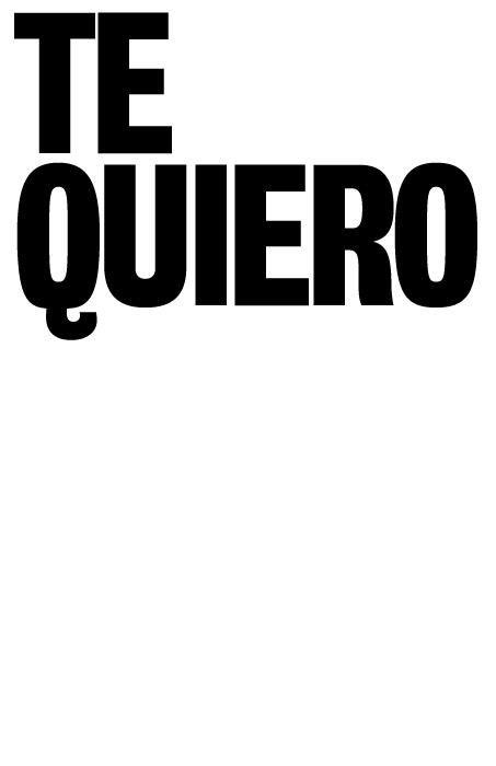 #frases TE QUIERO