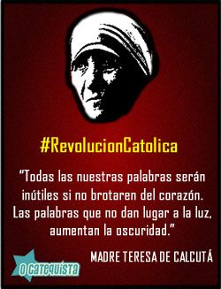 Teresa de Calcuta #RevolucionCatolica