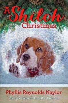 A Shiloh Christmas / Phyllis Reynolds Naylor   Holiday Books  #kentonlibrary