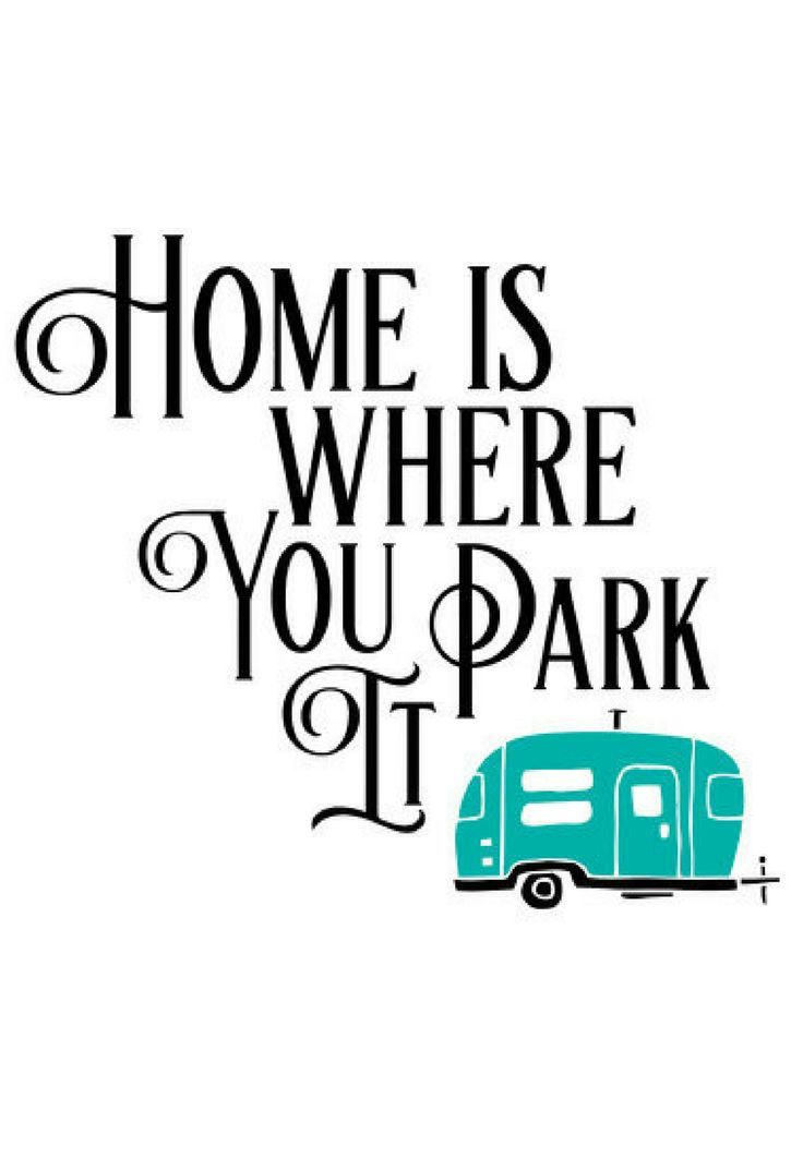 Printable Decor For The Camper Home Is Where You Park It Rv