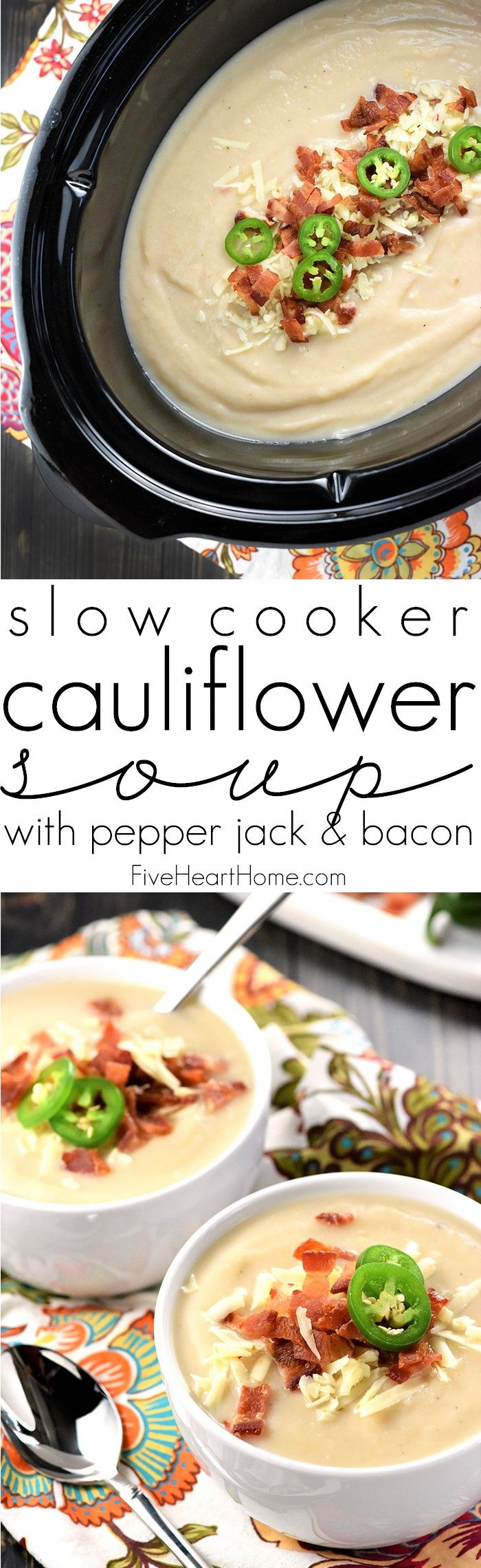 Slow Cooker Cauliflower Soup with Pepper Jack & Bacon
